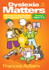 Dyslexia Matters Book 2 (ages 7-9)