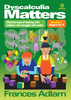 Dyscalculia Matters  Book 1  ages 5-7