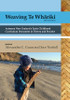 Weaving Te Whariki 3rd Edition - Aotearoa New Zealand's Early Childhood Curriculum Document in Theory and Practice
