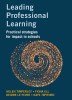Leading Professional Learning-Practical strategies for impact in schools