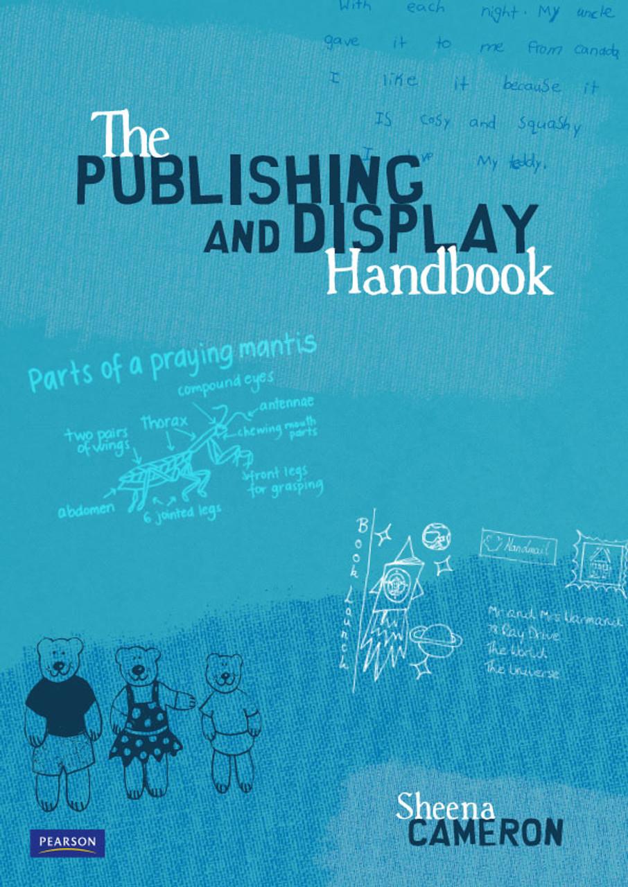 The Publishing and Display Handbook by Sheena Cameron