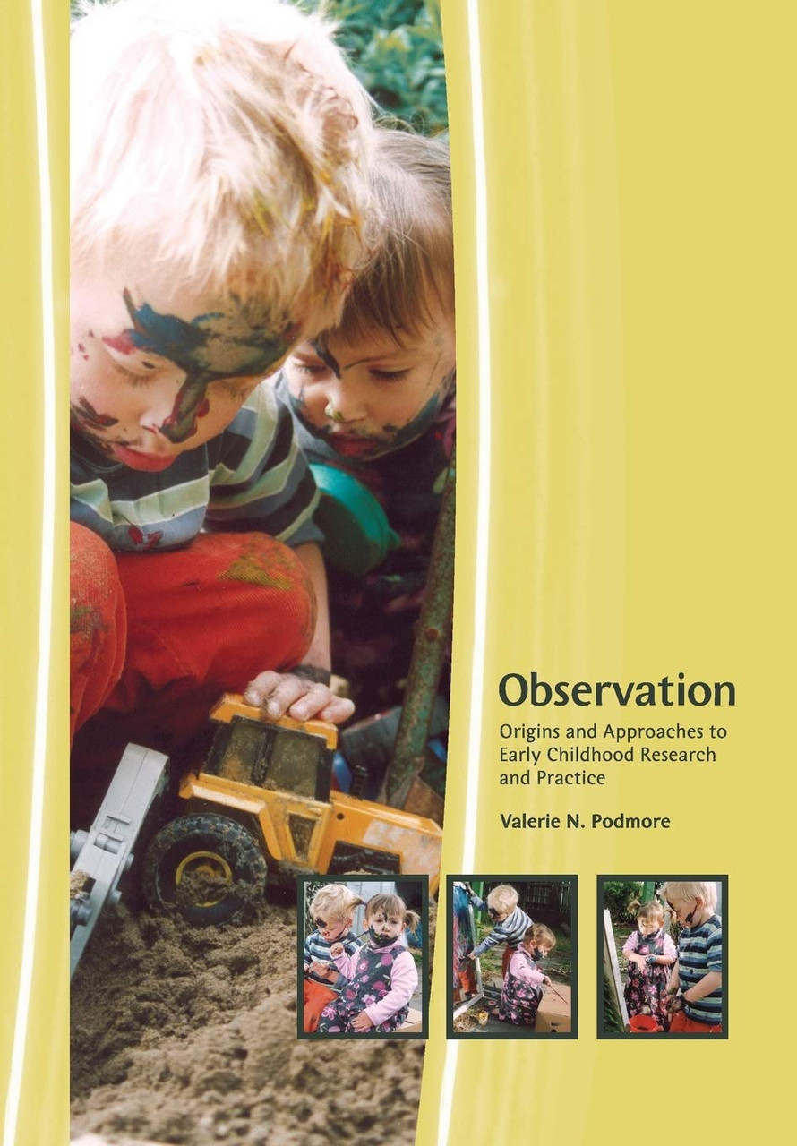 Observation: Origins and Approaches to Early Childhood Research and Practice