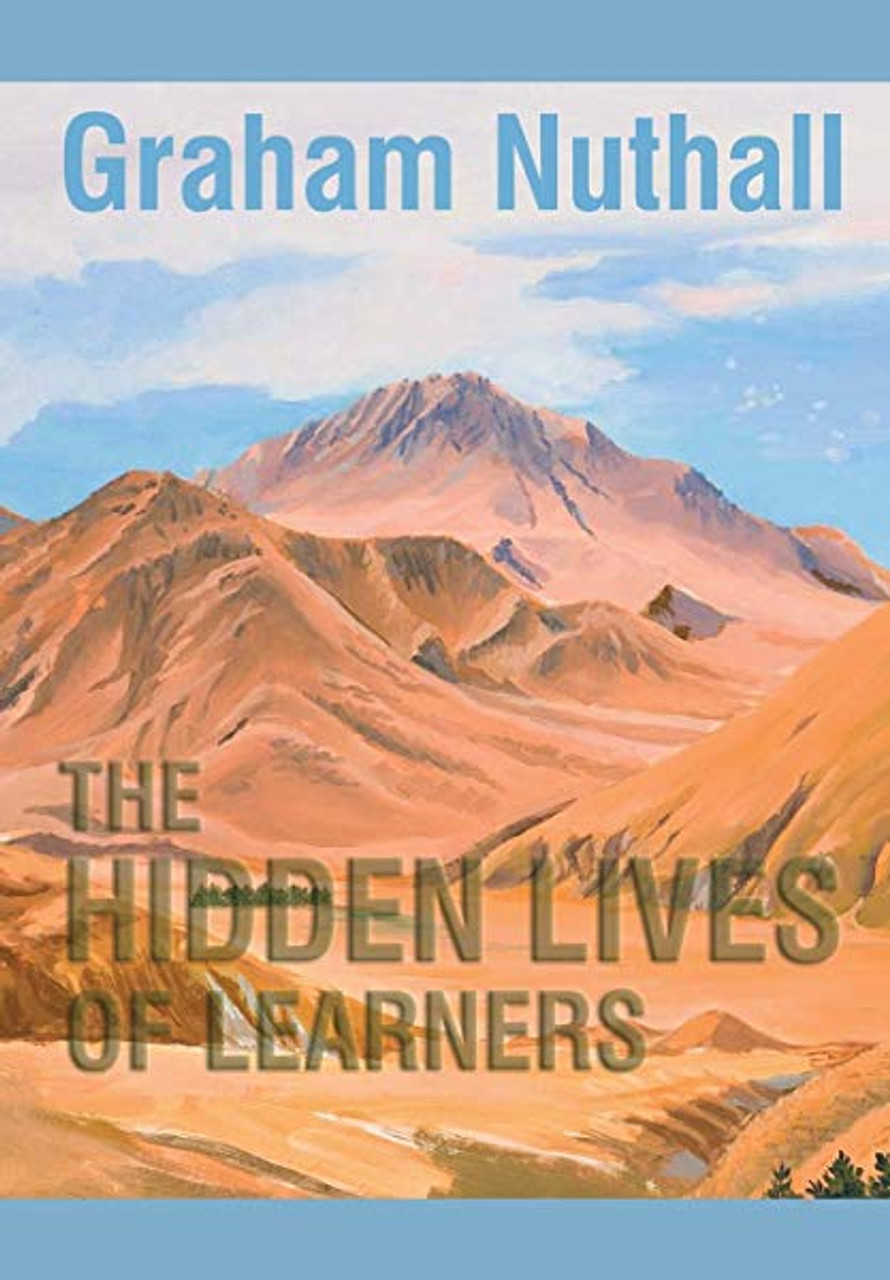 Hidden Lives of Learners, The