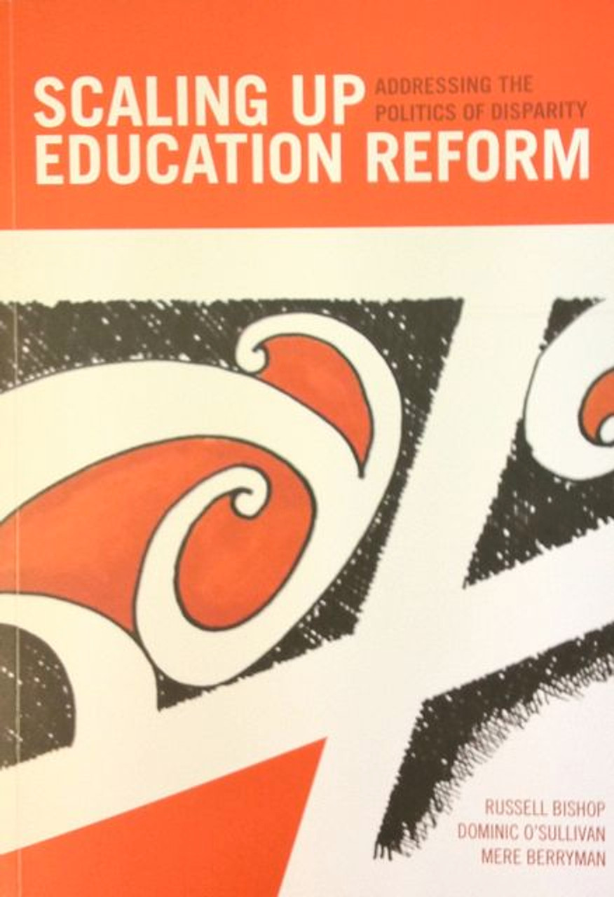 Scaling up Education Reform - Addressing the Politics of Disparity