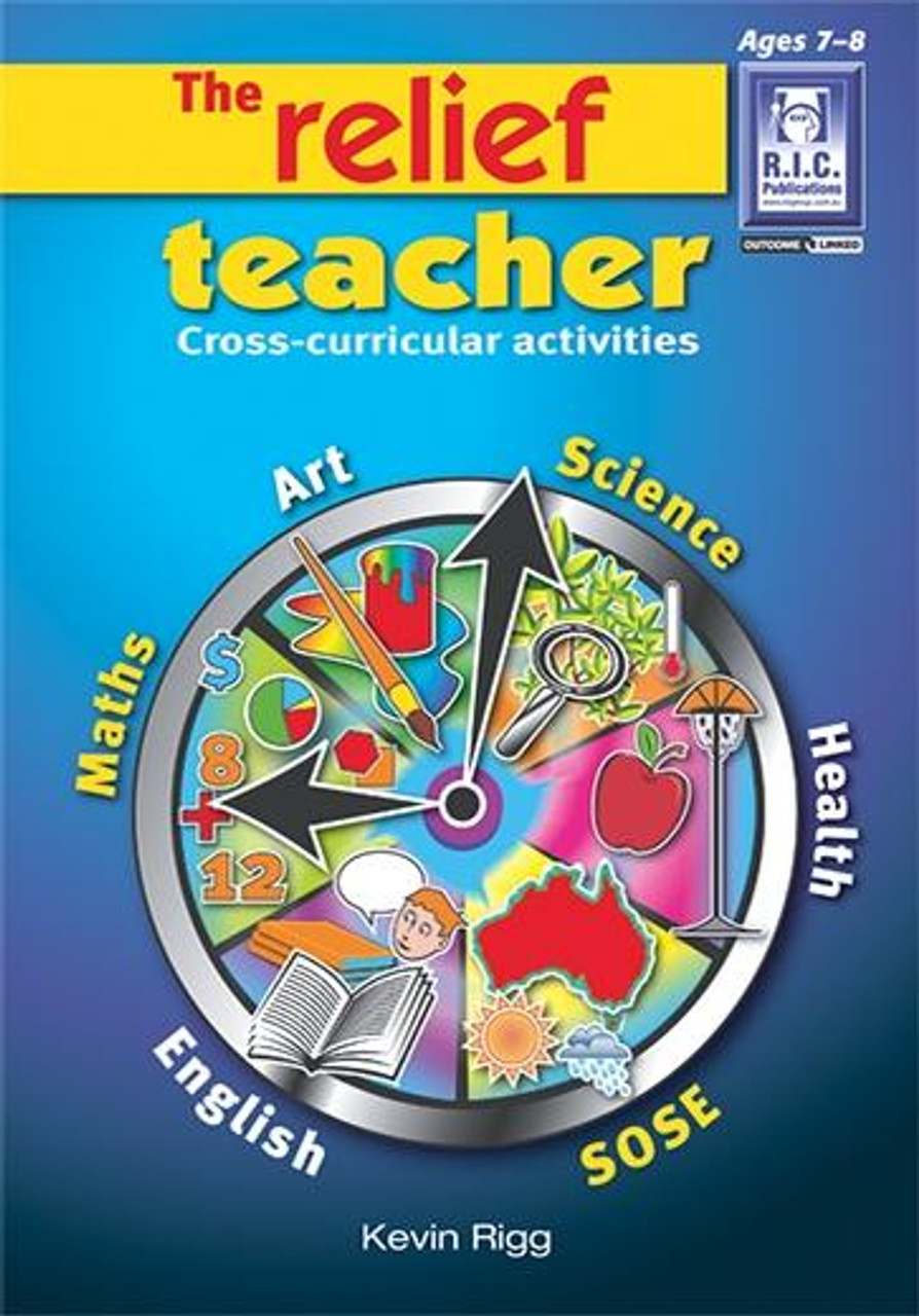 The Relief Teacher Book 2 (Ages 7-8)