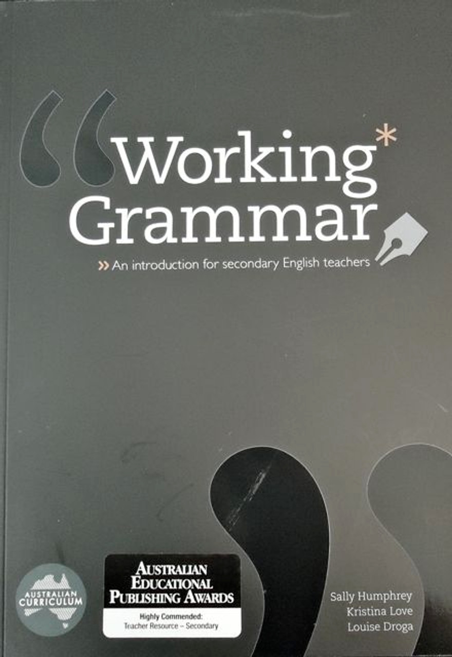Working Grammar - An Introduction for secondary English teachers