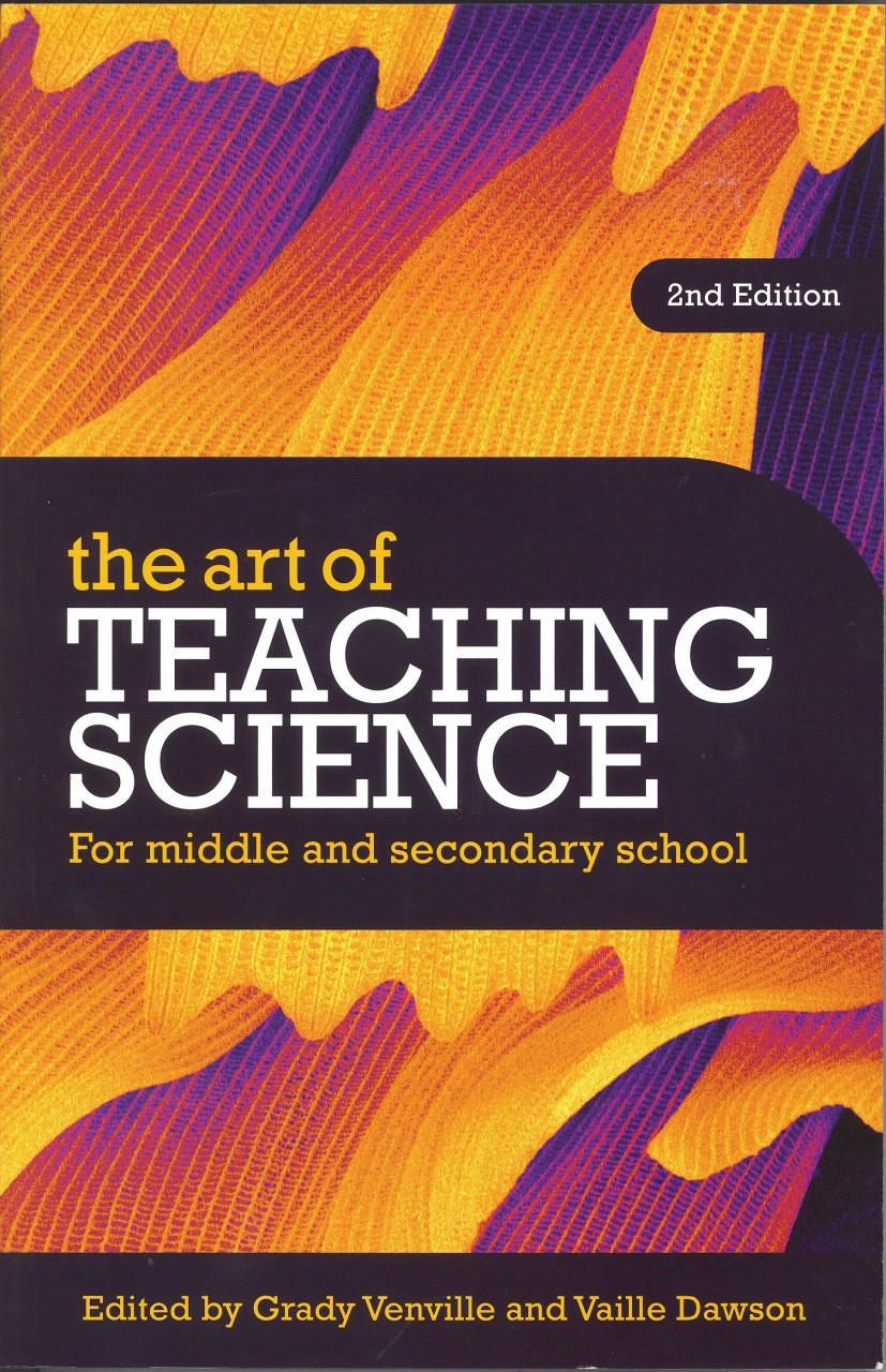 The Art of Teaching Science 2nd Edition - For middle and secondary school