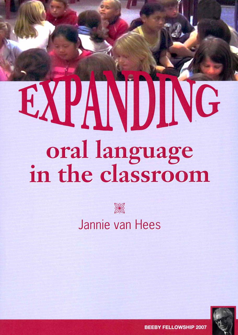 Expanding Oral Language in the Classroom by Jannie van Hees