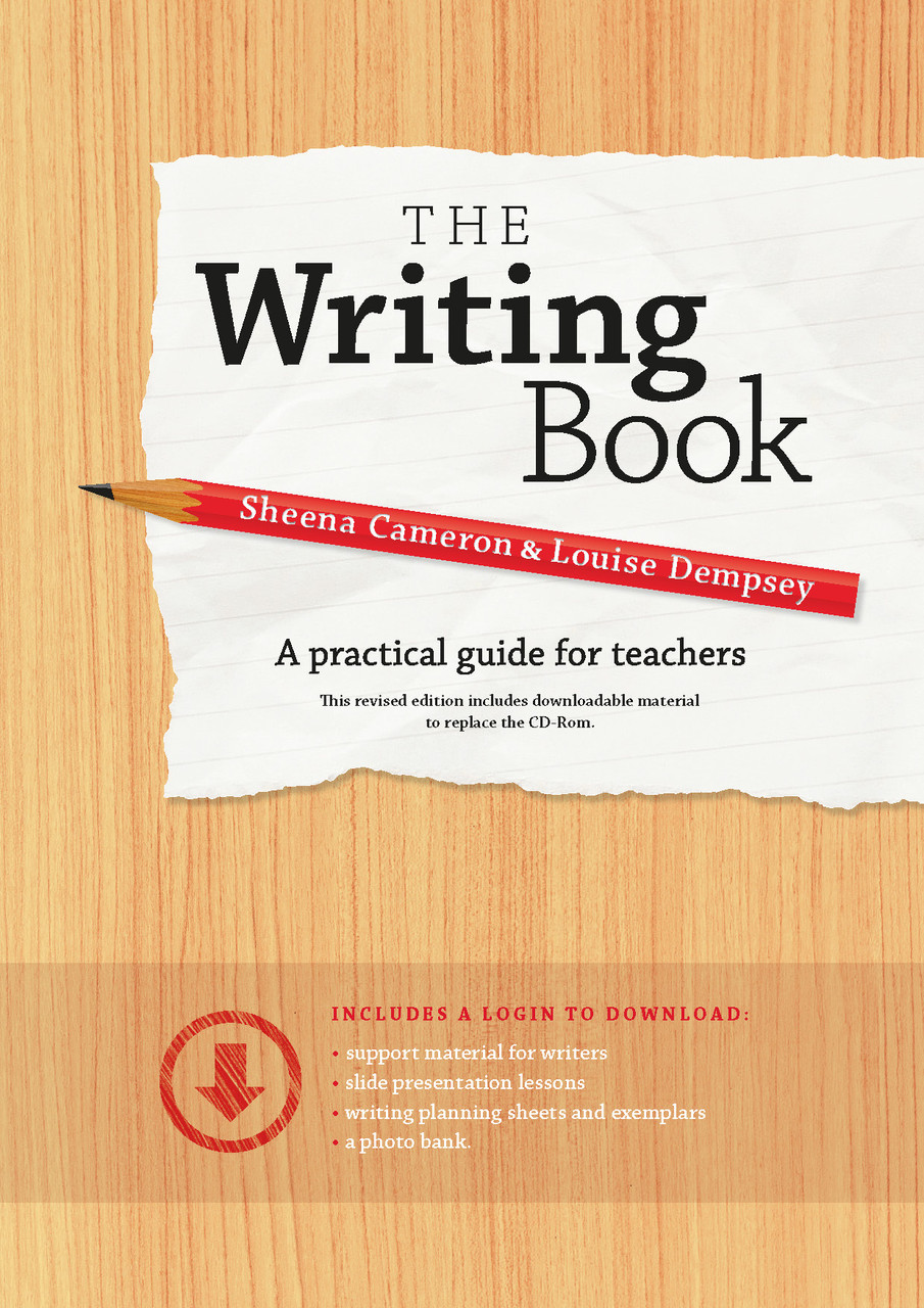 The Writing Book by Sheena Cameron and Louise Dempsey