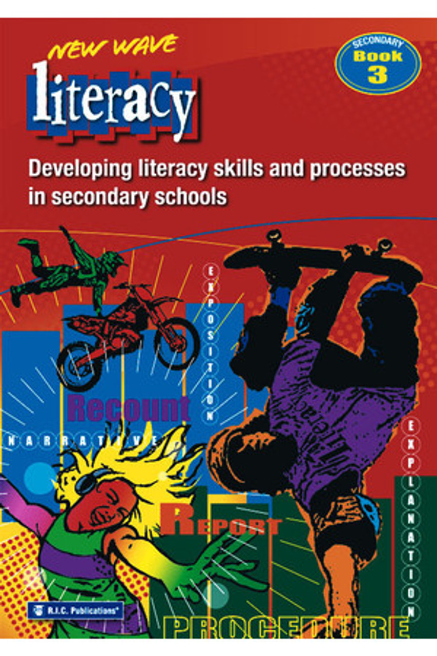 New Wave Literacy: Secondary Book 3 Developing Literacy Skills & Processes In Secondary Schools