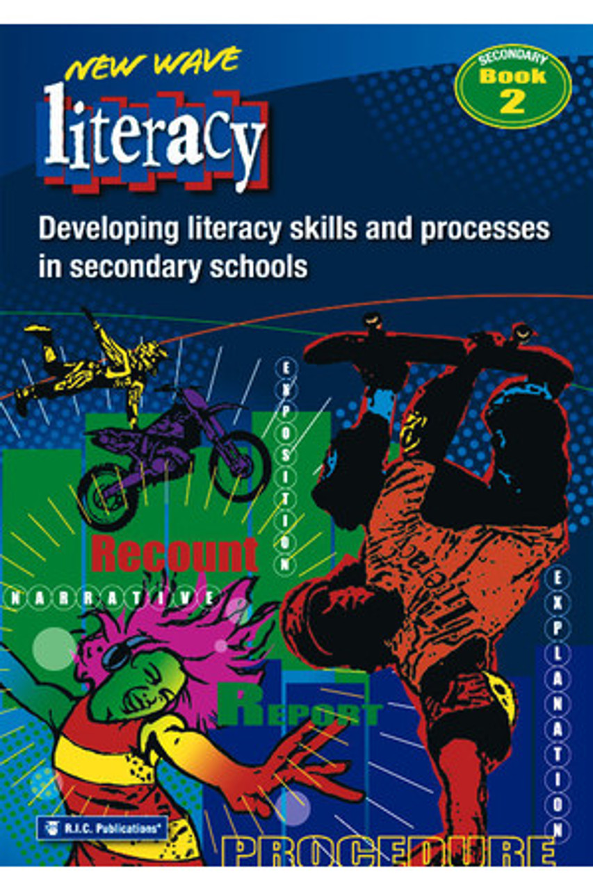 New Wave Literacy: Secondary Book  2 Developing Literacy Skills & Processes In Secondary Schools