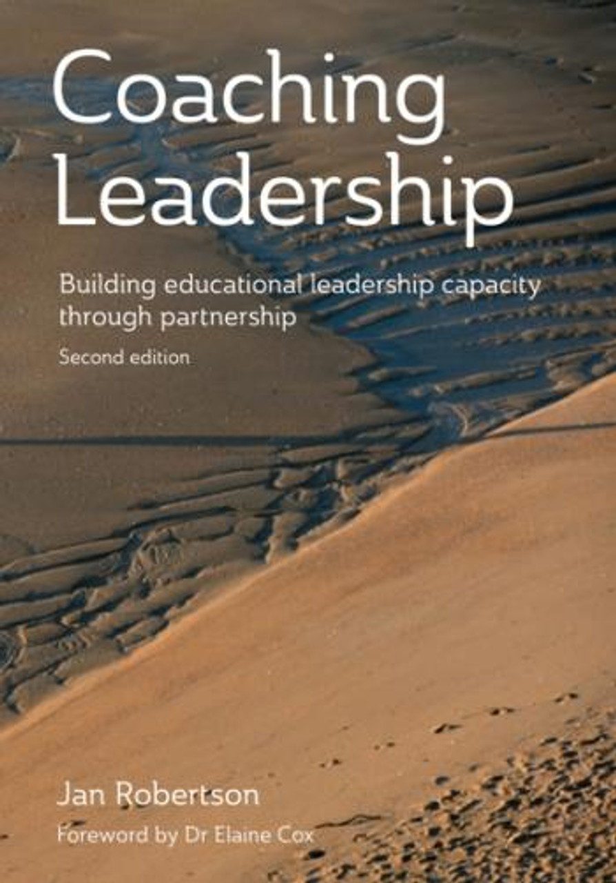 Coaching leadership: Building educational leadership capacity through partnership (2nd ed)