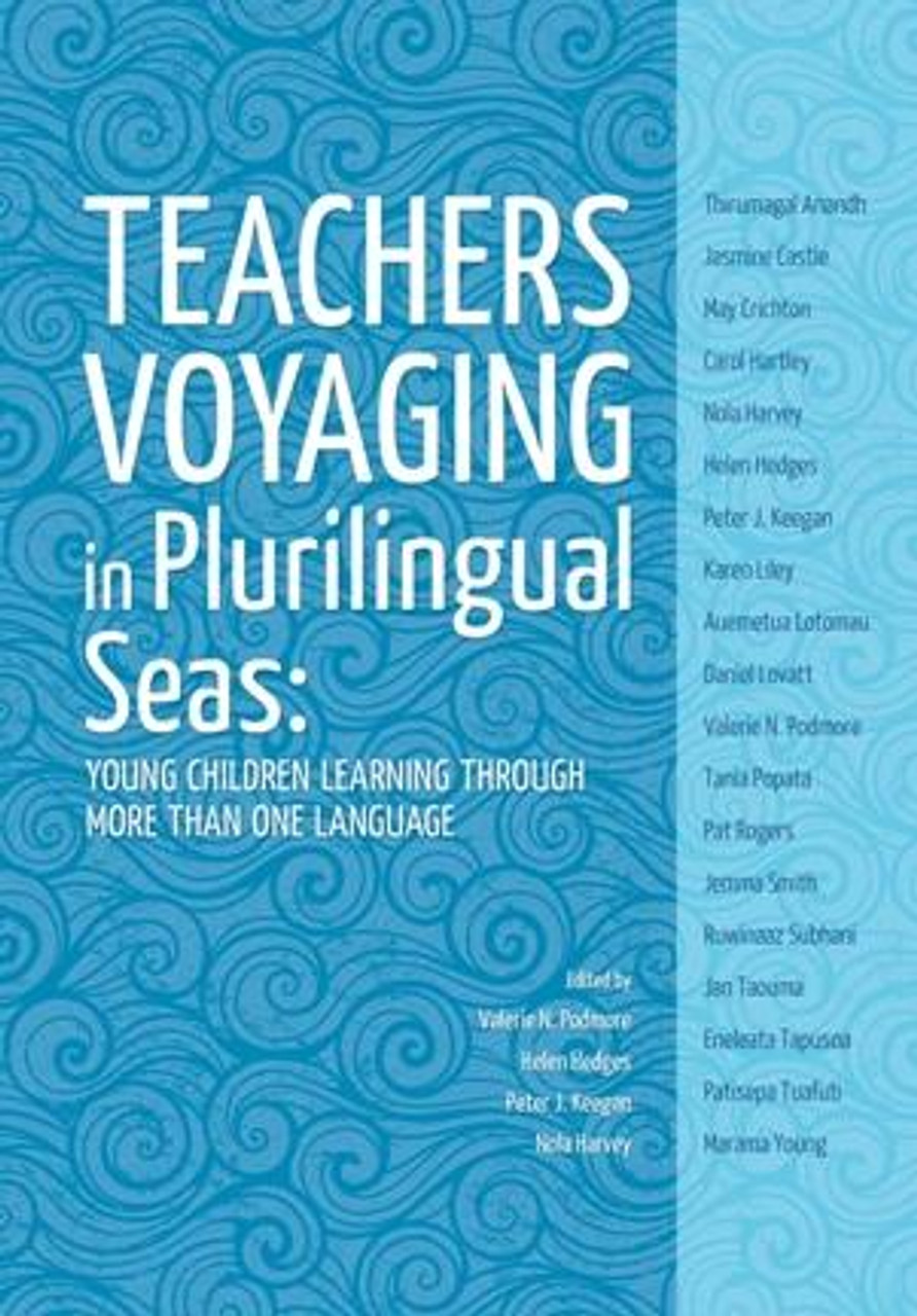 Teachers voyaging in pluralingual seas: Young children learning through more than one language
