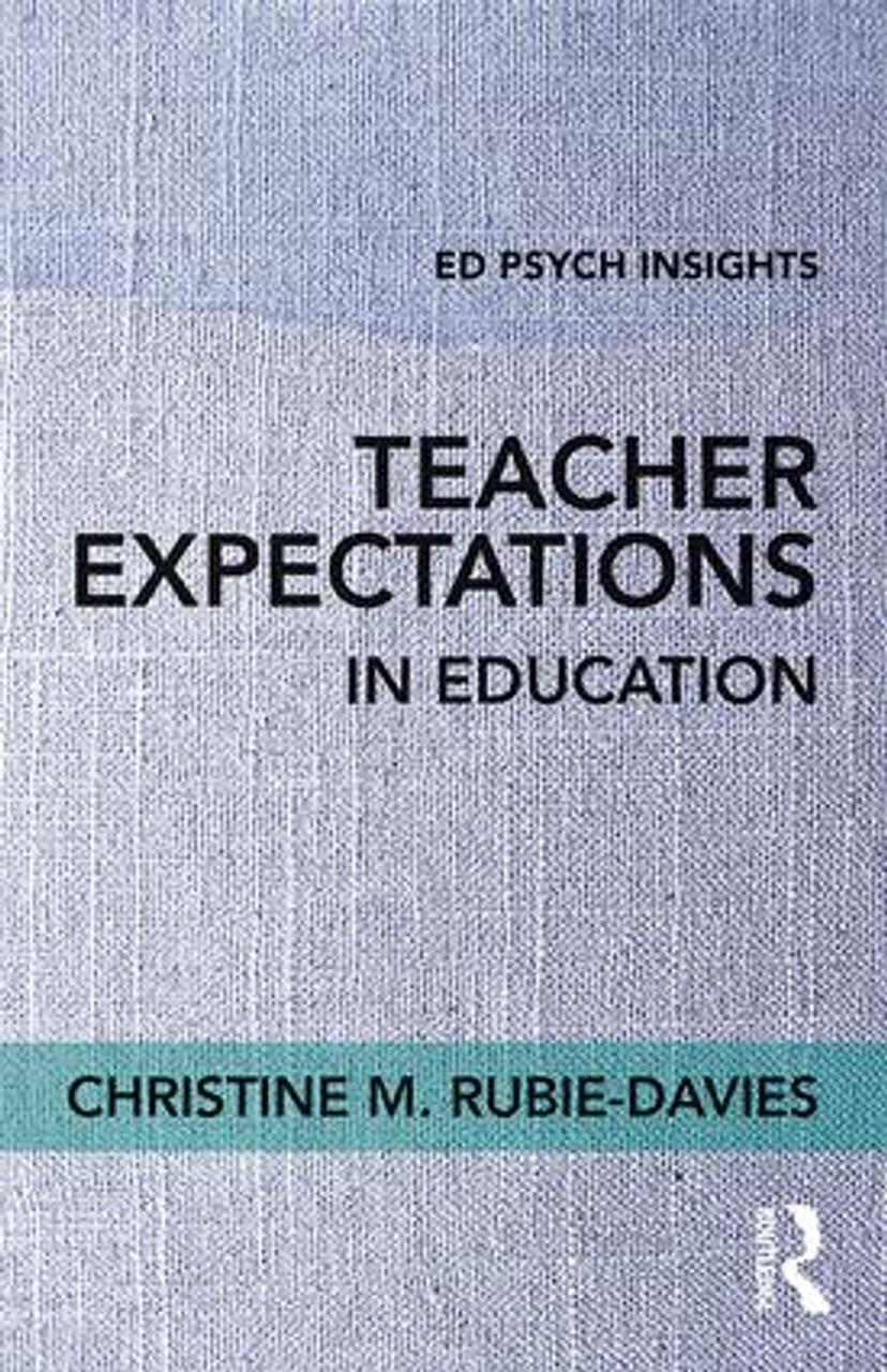 Teacher Expectations in Education
