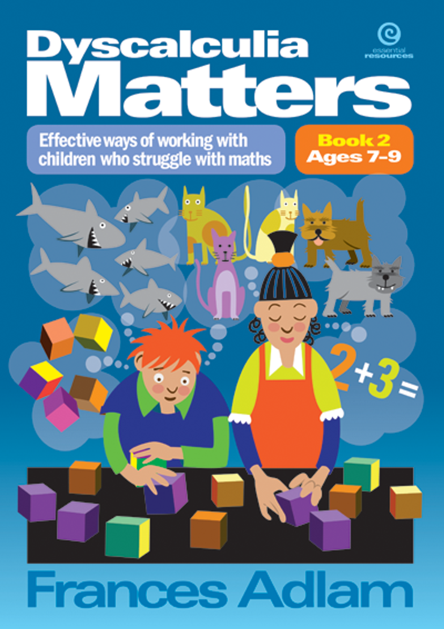 Dyscalculia Matters Book 2  ages 9-12