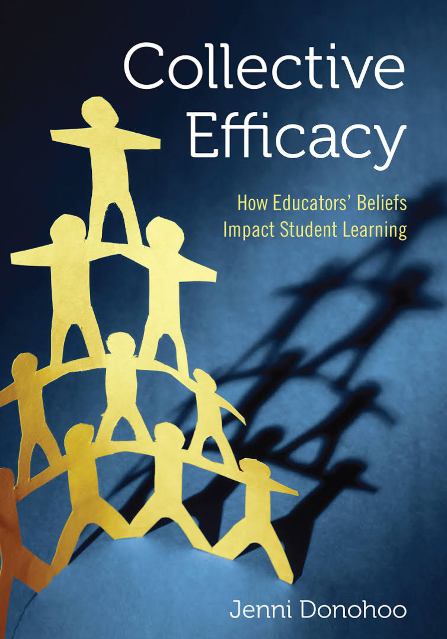 Collective Efficacy: How Educators' Beliefs Impact Student Learning