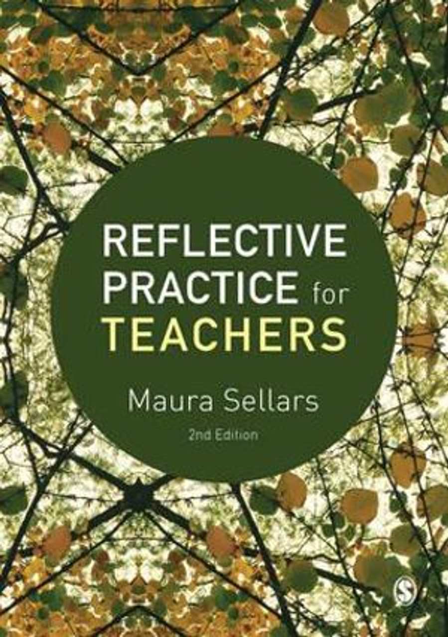 Reflective Practice for Teachers 2ed