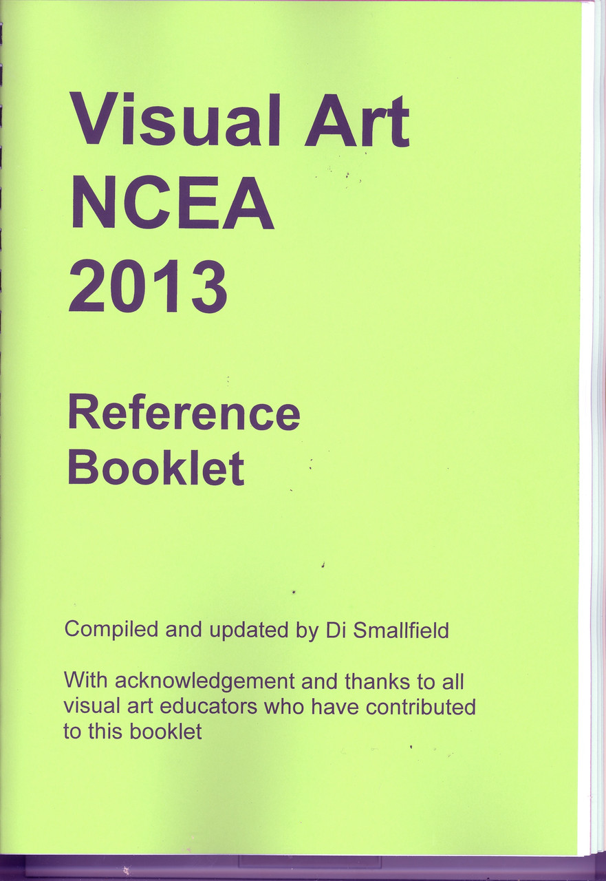Visual Art NCEA Reference Booklet: 2013