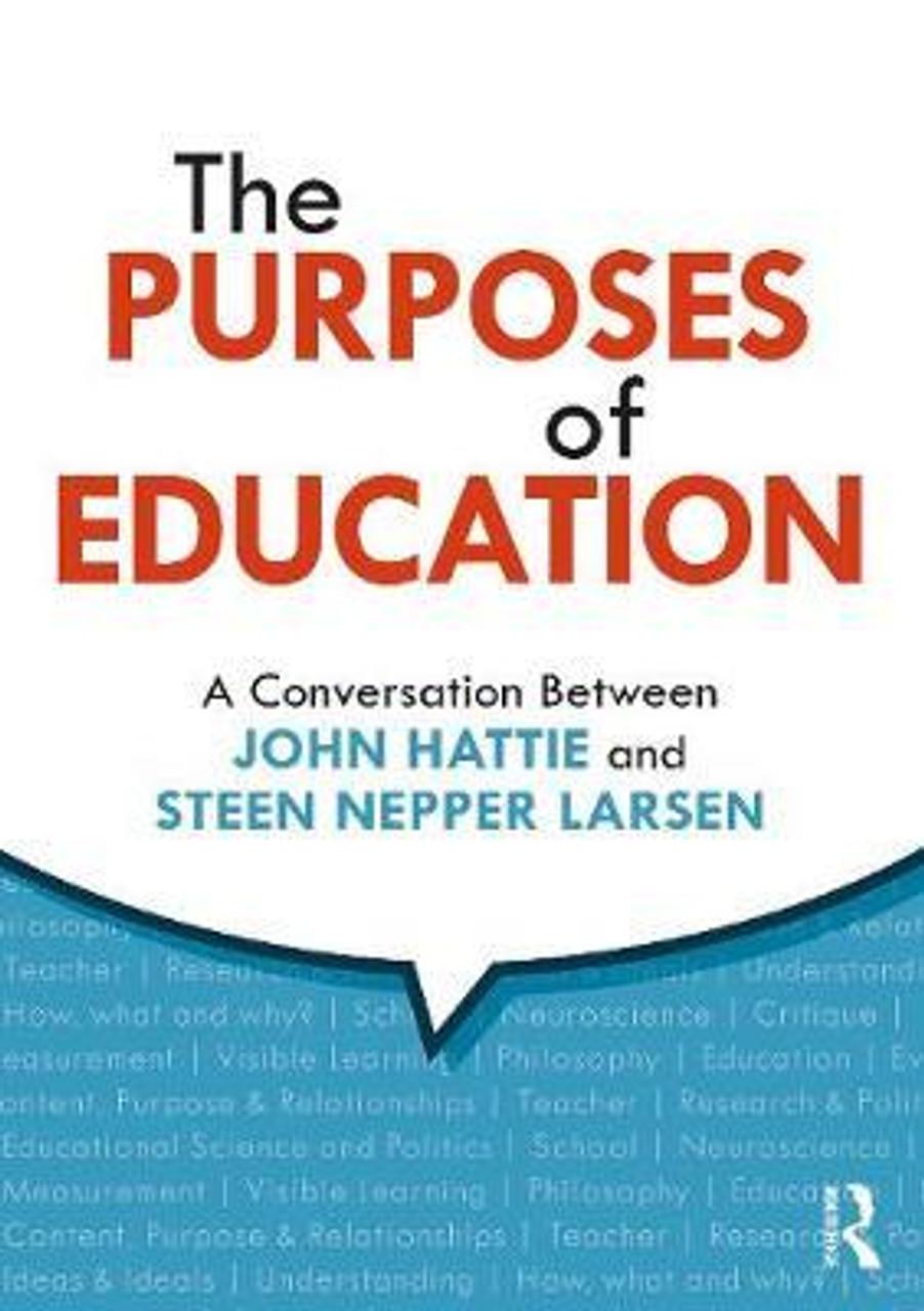 The Purposes of Education - A Conversation Between John Hattie and Steen Nepper Larsen