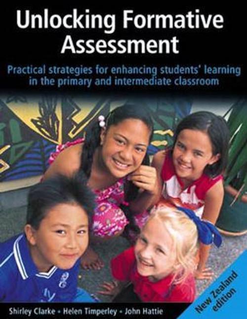 Unlocking Formative Assessment - New Zealand Edition