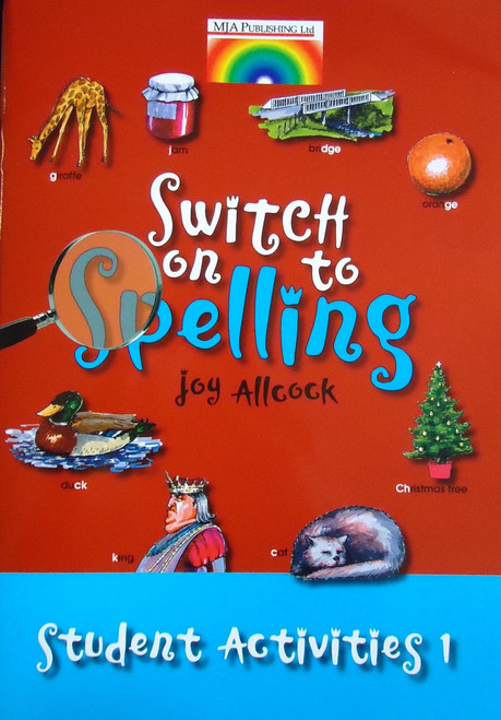 Switch on to Spelling by Joy Allcock - Student Activities Book 1
