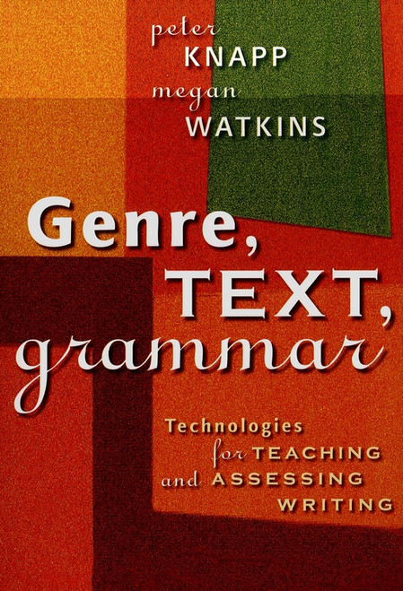 Genre, Text, Grammar: Technologies for Teaching and Assessing Writing