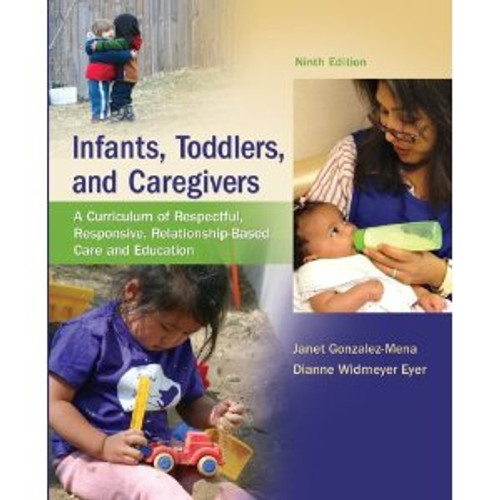 Infants, Toddlers and Caregivers (9th Edition)