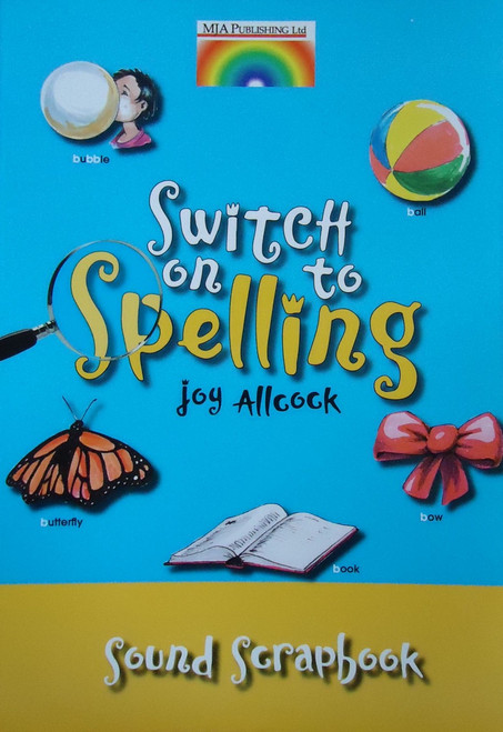 Switch on to Spelling - Sound Scrapbook