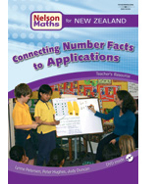 Nelson Maths for NZ: Connecting Number Facts to Applications -  (Teacher's Resource) Years 3-8