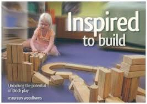 Inspired to Build - Unlocking the potential of block play