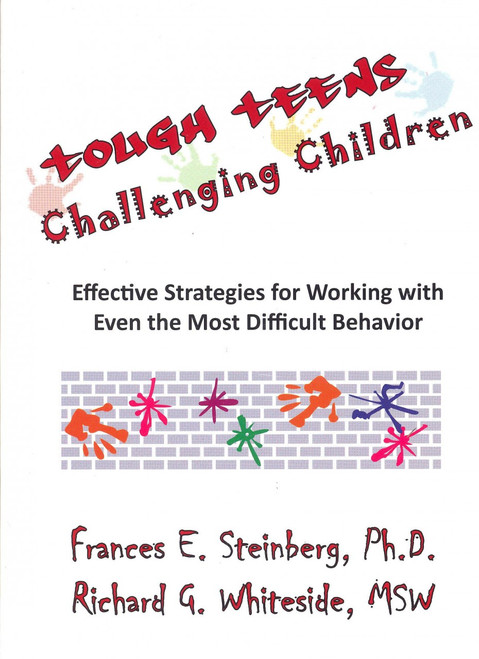 Tough Teens Challenging Children CD Rom by Frances Steinberg and Richard Whiteside