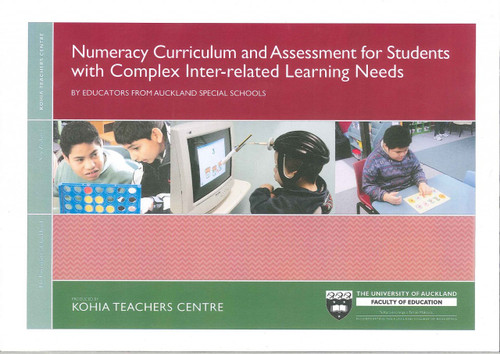 Numeracy Curriculum and Assessment for Students with Complex Inter-related Learning Needs: (EXCLUSIVE TO KOHIA)