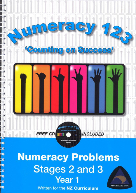 Numeracy 123 Problems: Stages 2 and 3 Year 1 Written for the New Zealand Curriculum