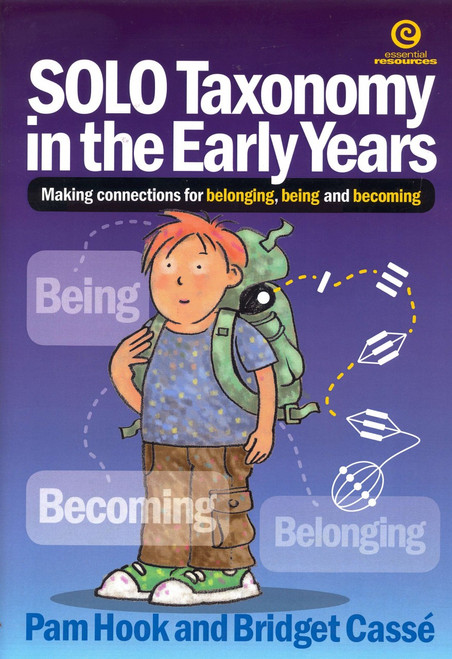 SOLO Taxonomy in the Early Years - Making connections for belonging, being and becoming