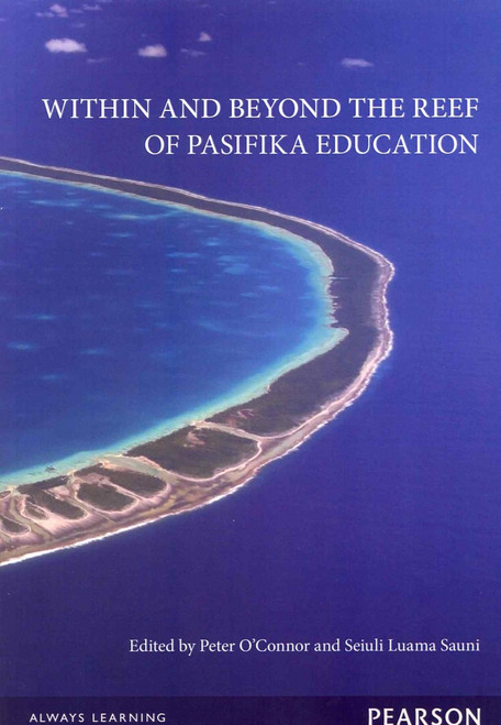 Within and Beyond the Reef of Pasifika Education