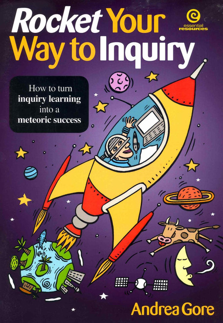 Rocket Your Way to Inquiry - How to turn inquiry learning into a meteoric success