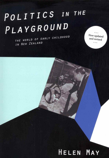 Politics in the Playground - The World of Early Childhood in New Zealand