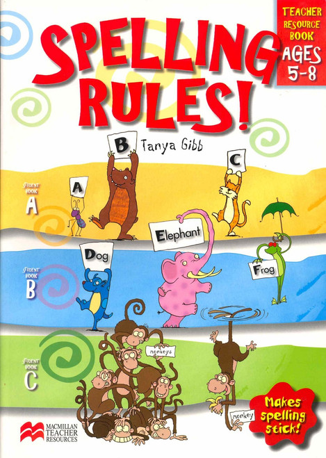 Spelling Rules! Teacher Resource Book F-2 Foundation