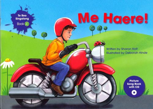 Te Reo Singalong - Me Haere! - Bk 4