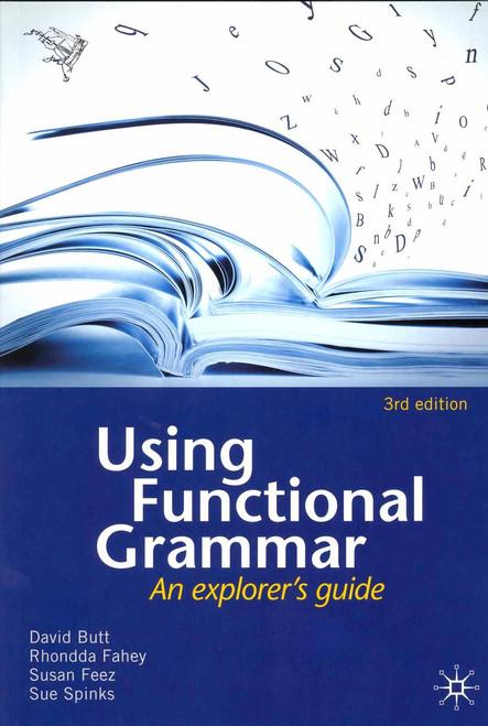 Using Functional Grammar - an explorer's guide 3rd edition