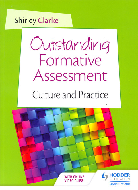 Outstanding Formative Assessment Culture and Practice