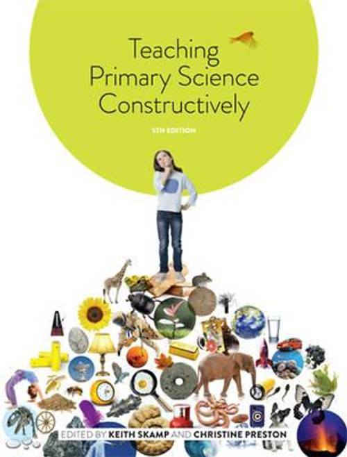 Teaching Primary Science Constructively - 5th Edition