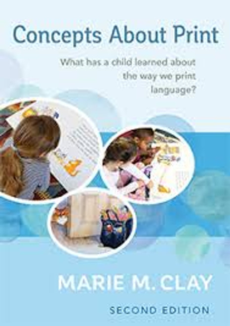 Concepts about print - What have children learned about the way we print language? (2nd Ed, 2017)