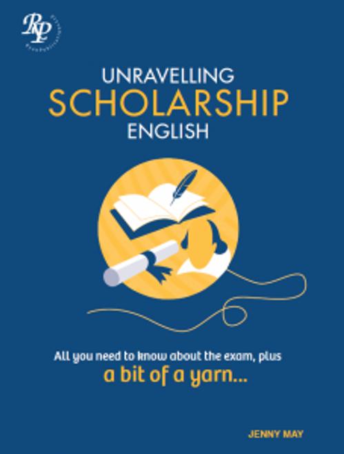 Unravelling Scholarship English
