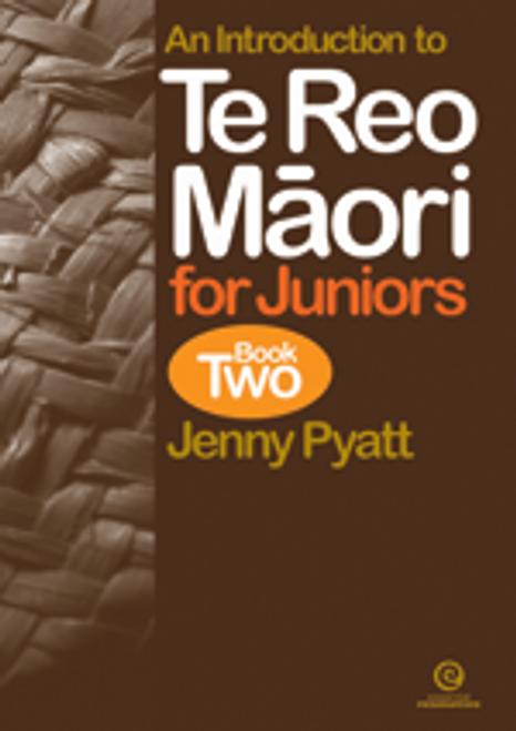 Te Reo Maori for Juniors Book 2