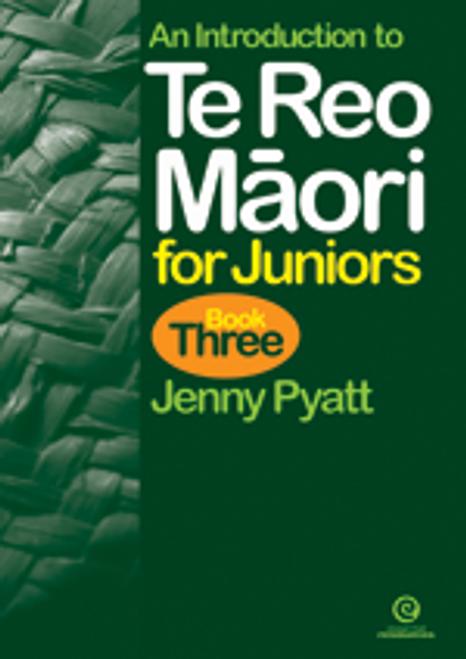Te Reo Maori for Juniors Book 3