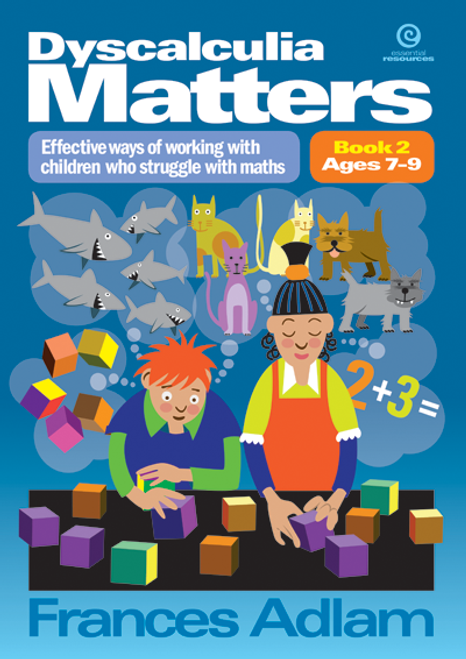 Dyscalculia Matters Book 2  ages 7-9