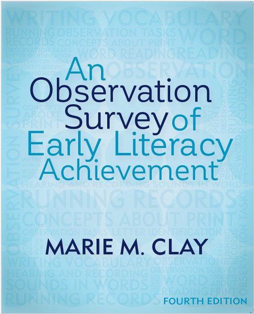 An Observation Survey of Early Literacy Achievement, 4e