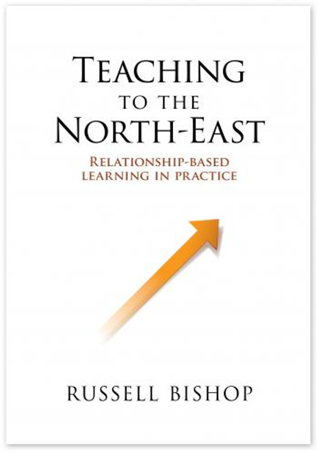 Teaching to the North-East: Relationship-based learning in practice