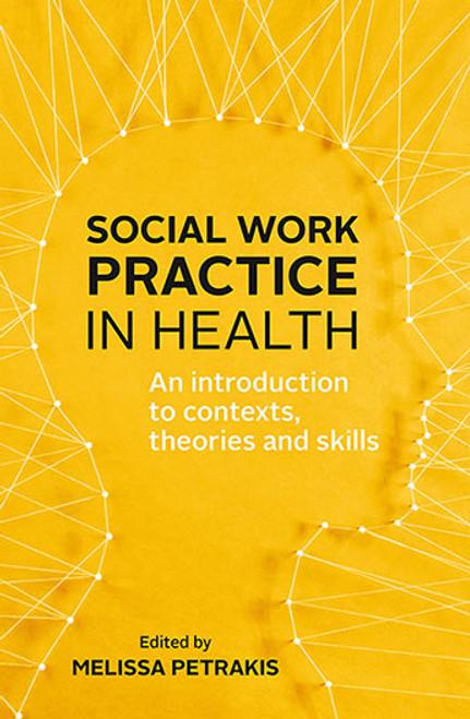 Social Work Practice in Health